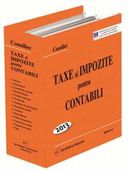 Consilier Taxe si Impozite pentru Contabili 2013 + 12 actualizari