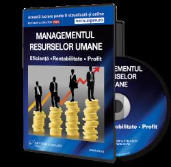 CD Managementul Resurselor Umane - Eficienta, Rentabilitate, Profit!