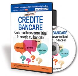 Credite bancare: cele mai frecvente litigii in relatia cu bancile