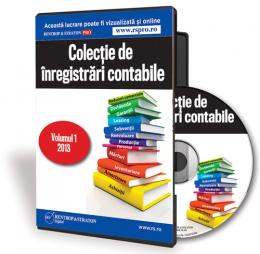 CD Colectie de inregistrari contabile - Volumul 1 2013