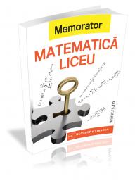 Memorator matematica pentru clasele IX-XII
