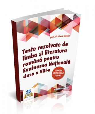 Evaluarea Nationala 2021. Culegere exercitii rezolvate la limba romana clasa a VIII-a