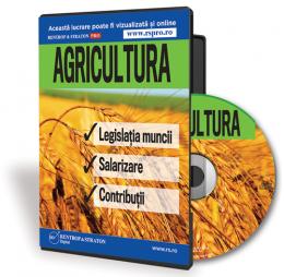 Agricultura. Legislatia muncii. Salarizare. Contributii