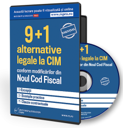 Alternative legale la CIM conform modificarilor din Noul Cod Fiscal