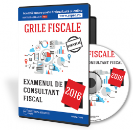 CD Grile fiscale. Examenul de consultant fiscal 2016