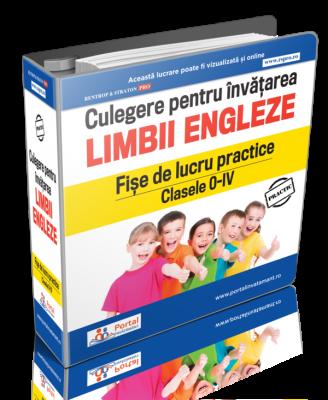 Culegere pentru invatarea limbii engleze - Fise de lucru practice Clasele 0-IV