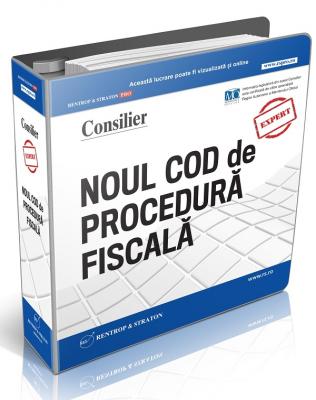 Consilier Noul Cod de Procedura fiscala si Normele de aplicare