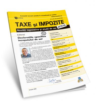 Taxe si Impozite Actual. Noutati legislative si studii de caz