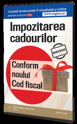 Impozitarea cadourilor conform noului Cod fiscal