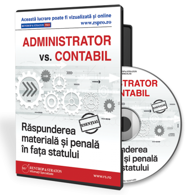 Administrator vs  Contabil  Raspunderea materiala si penala in fata statului