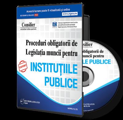 CD Consilier Proceduri obligatorii de Legislatia muncii pentru Institutiile publice