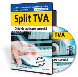 Split TVA. Ghid de aplicare corecta