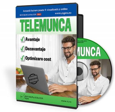 Telemunca  Avantaje  Dezavantaje  Optimizare cost