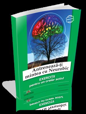 Antreneaza-ti mintea cu Neurobic - Secretele unui creier mereu tanar
