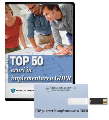 TOP 50 de erori în implementarea GDPR