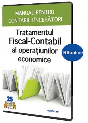 Tratamentul fiscal-contabil al operatiunilor economice  Manual pentru contabilii incepatori