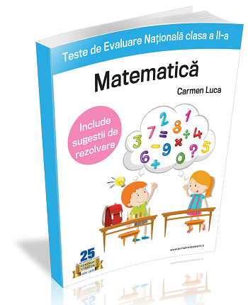 Teste de Evaluare Nationala clasa a II-a - Matematica