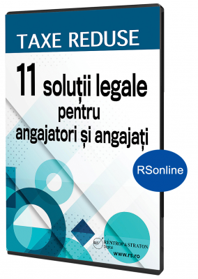 Taxe reduse - 11 solutii legale pentru angajatori si angajati