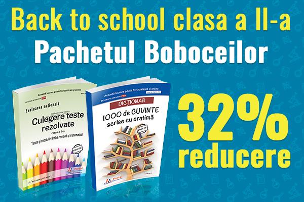 Back to school - clasa a II-a cu 32% reducere!