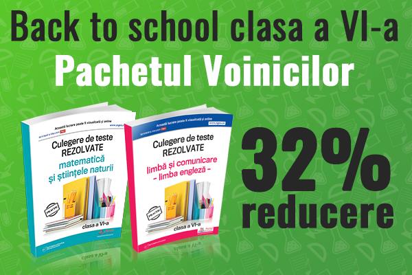 Back to school - clasa a VI-a cu 32% reducere!
