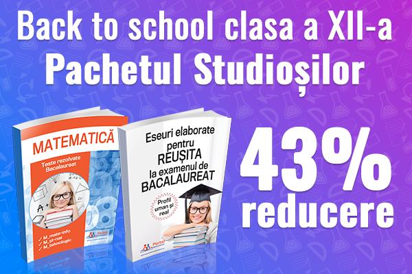 Back to school - clasa a XII-a cu 43% reducere!