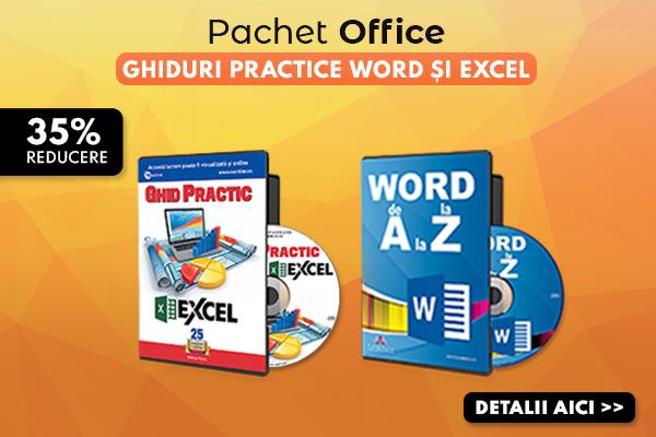 Pachet Office: Ghiduri practice Word si Excel