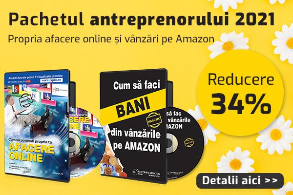 Pachetul antreprenorului: Afacere online + vanzari pe Amazon