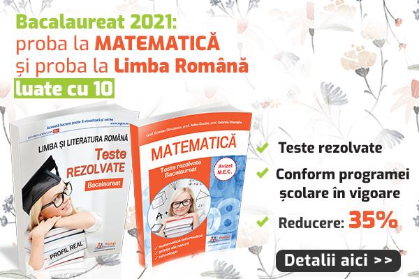 Bacalaureat 2021: Teste rezolvate la matematica + limba si literatura romana - profil real