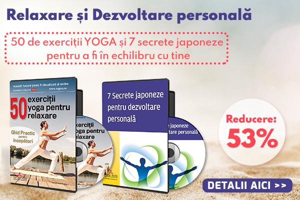 Relaxare si Dezvoltare personala - 50 de exercitii Yoga si 7 secrete japoneze