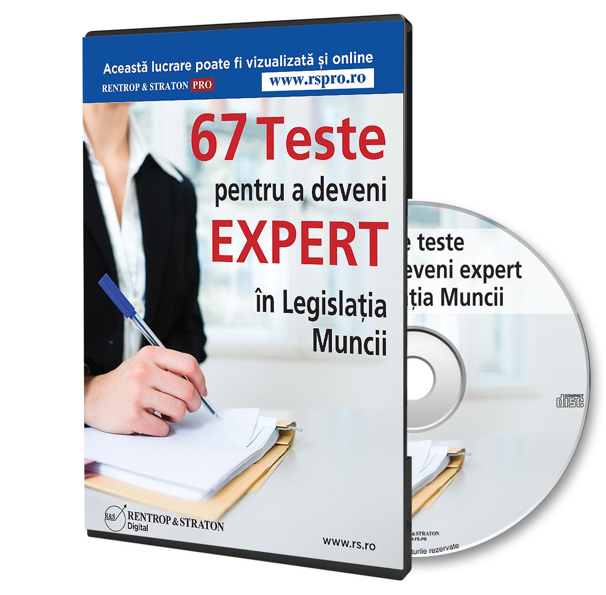 67 de Teste grila pentru a deveni Expert in Legislatia Muncii