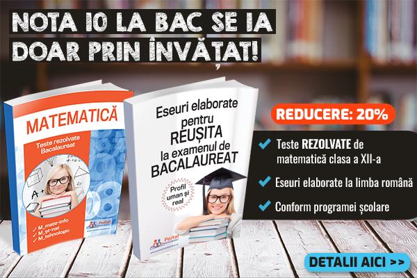 Pachet Bac 2022 - Teste matematica + Eseuri si comentarii