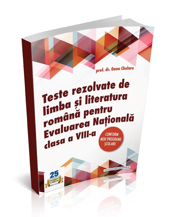 Evaluarea Nationala 2020. Culegere exercitii rezolvate la limba romana clasa a VIII-a