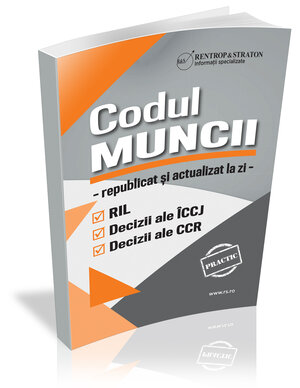 Codul Muncii republicat si actualizat la zi