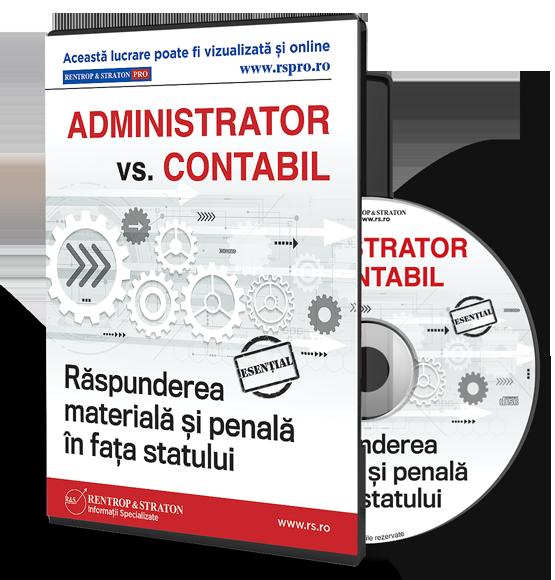 Administrator vs. Contabil. Raspunderea materiala si penala in fata statului