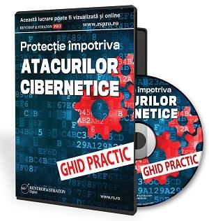 Ghid Practic de Protectie Impotriva Atacurilor Cibernetice
