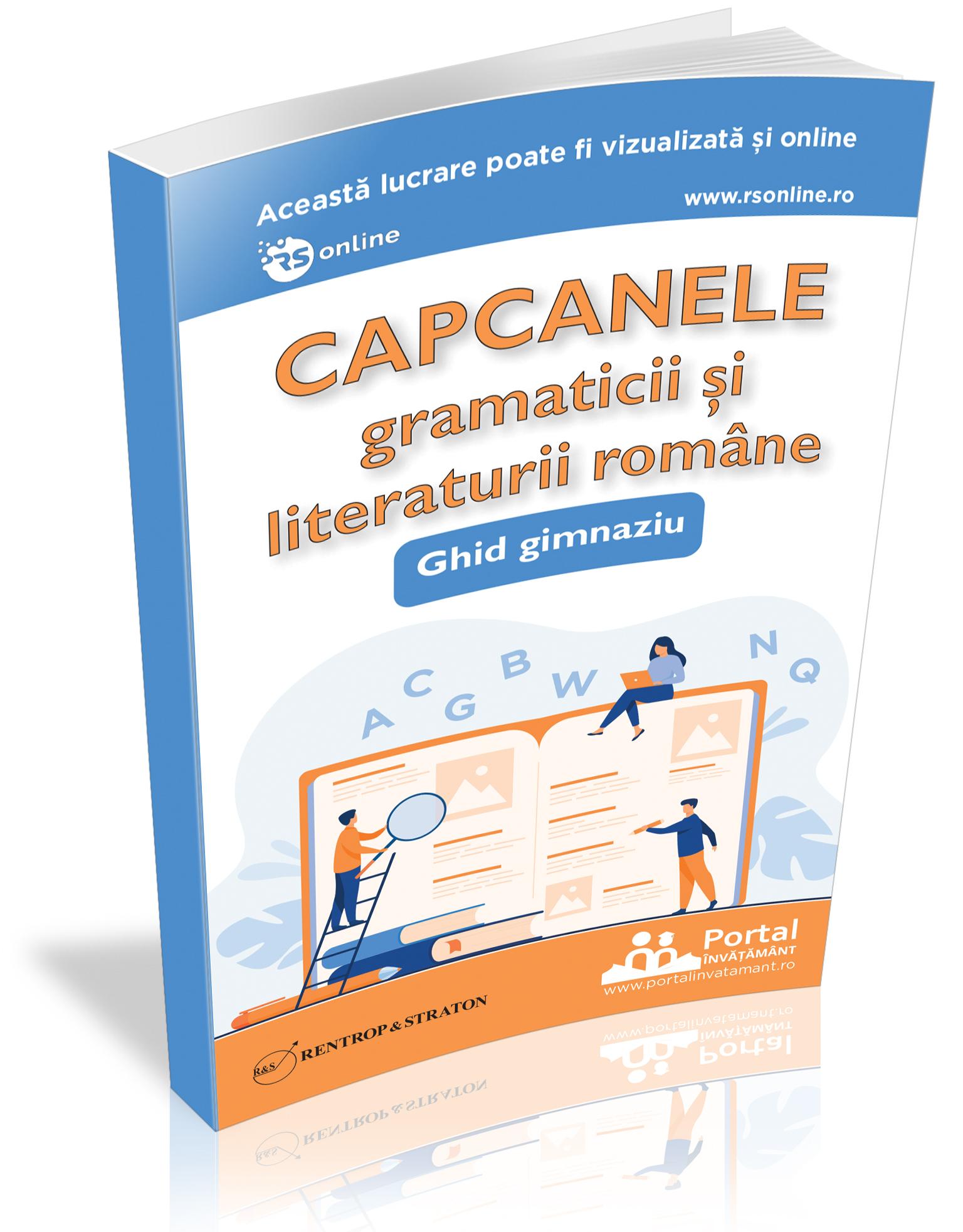 Capcanele gramaticii si literaturii romane: ghid gimnazial