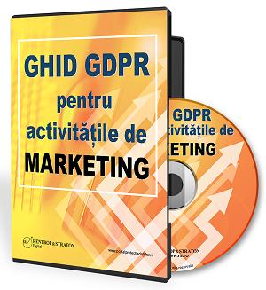 Ghid GDPR pentru activitatile de marketing