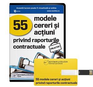 55 modele de cereri si actiuni privind rapoartele contractuale