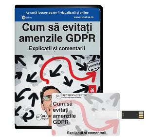 Cum sa evitati amenzile GDPR. Explicatii si comentarii