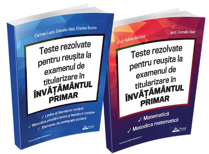 Teste REZOLVATE pentru reusita la examenul de titularizare in invatamantul primar - INVATATORI