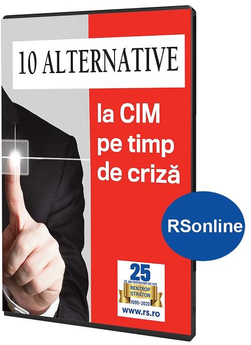 10 Alternative la CIM pe timp de criza, www.RSOnline.ro