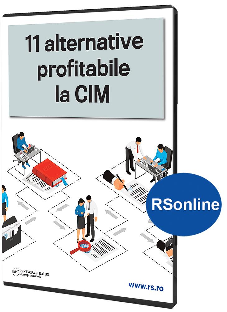 11 Alternative profitabile la CIM