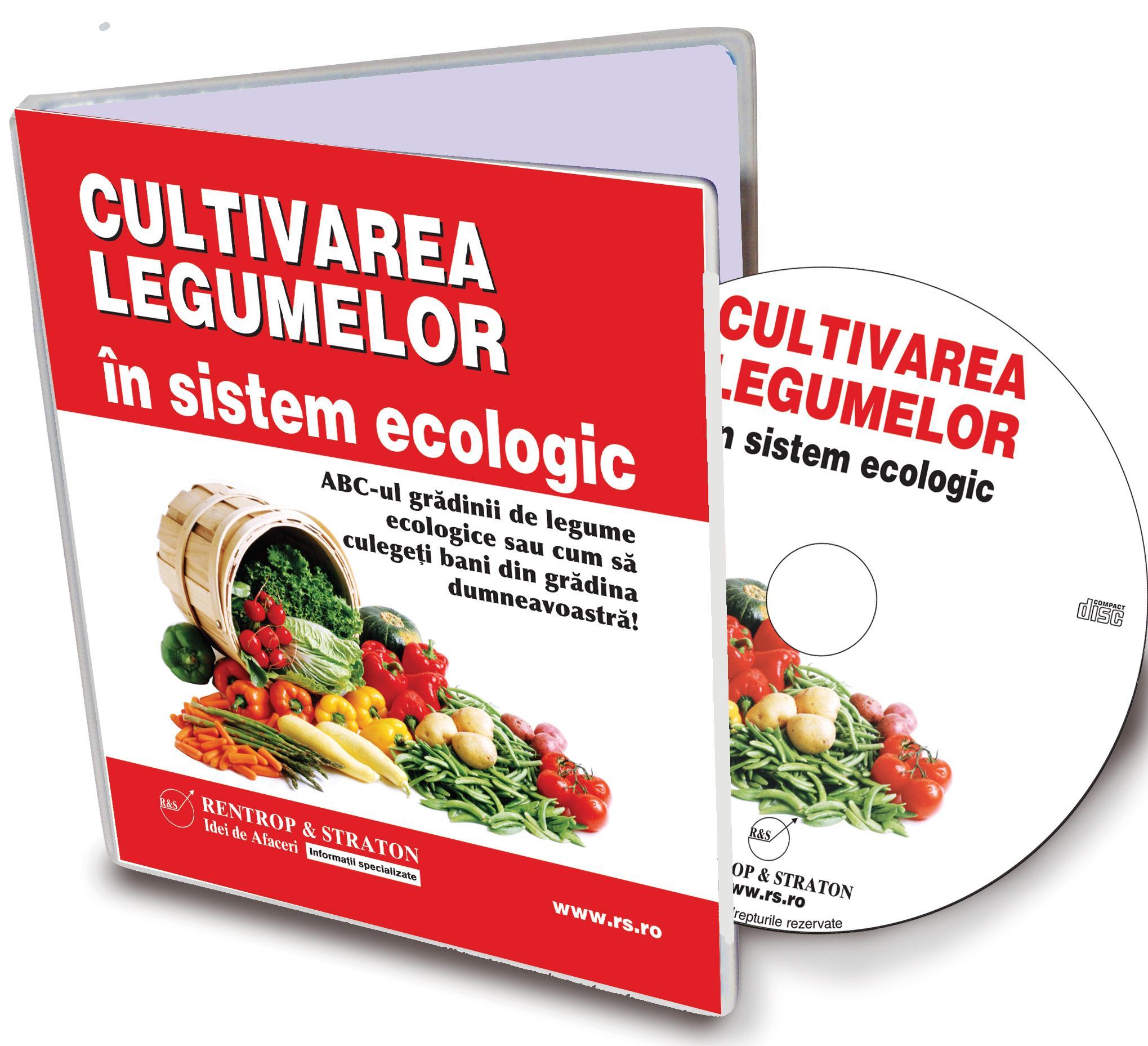 Afaceri la Cheie - GHID PRACTIC - Cultivarea legumelor in sistem ecologic