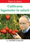 Cultivarea legumelor in solarii