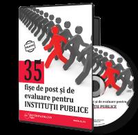 35 de fise de post si de evaluare pentru institutii publice