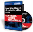 Raportarile obligatorii ale institutiilor publice privind controlul intern managerial