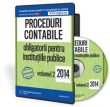 Proceduri contabile obligatorii pentru institutiile publice, volumul 2
