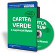 CD Cartea verde a Legislatiei Muncii
