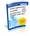 Varianta tiparita Noile Reglementari Contabile aprobate prin OMFP 1802 din 2014. Interpretari si aplicatii practice