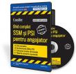 CD Ghid complet SSM si PSI pentru angajator